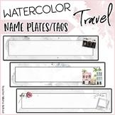 Travel Classroom Decor: EDITABLE Name Plates / Name Tags