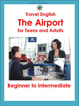 Travel English: Beginner and Intermediate: The Airport