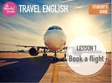 Travel English ESL Course - Lesson 1 - Book a flight