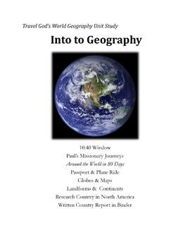 Travel God's World Geography Unit Study/Worktext