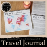 Travel Journal: 20 Informational Text Articles and Activities for Grades 4-7
