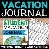 Travel Journal - A Variety of Journal Pages for Student Vacations!