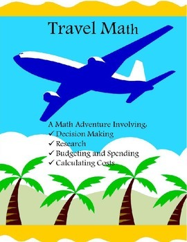 Travel Math Planning a Vacation Trip