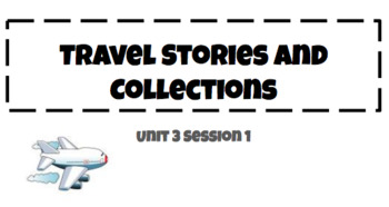 Travel Stories and Collections Interactive Whiteboard Presentation