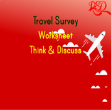 Travel Survey - A DISCUSSION WORKSHEET ABOUT TRAVEL AGES 1