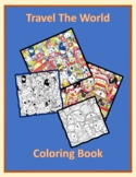 Travel The World Coloring Book