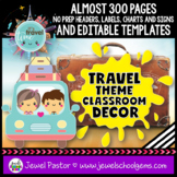 Travel Themed Classroom Decor EDITABLE (Travel Classroom Theme)
