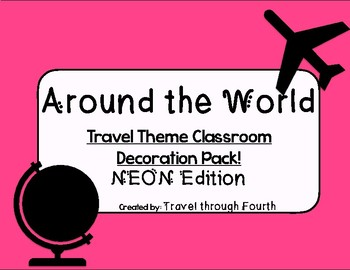 Travel Theme Classroom Decor Pack!