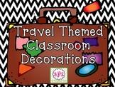 Travel Theme Classroom Decorations