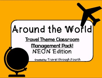 Travel Theme Classroom Management Pack!