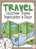 Travel Theme EDITABLE Classroom Organization and Decor
