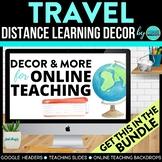 Travel Theme | Online Teaching Backdrop | Google Classroom