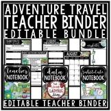 Travel Theme Teacher Binder Editable [Planner, Newsletter