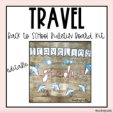 Travel Themed Bulletin Board (editable)