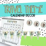 Travel Themed Calendar Decor