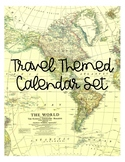 Travel Themed Calendar Set