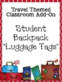 Travel Themed Classroom Add On--Editable Student Backpack
