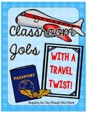 Travel Themed Classroom Jobs--Now Customizable!