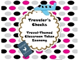 Travel-Themed Classroom Token Economy (Traveler's Checks)