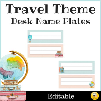 Travel Themed Desk Name Plates - Editable
