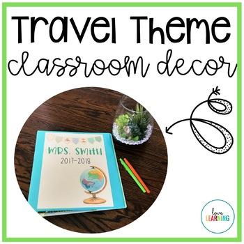 Travel Themed Editable Classroom Decor