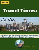 4th Grade Travel Times: SEATTLE Real-World Word Problems (