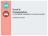 Travel & Transportation (B): Car Accidents & Inclement Weather PPT (Adult ESL)