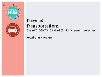 Travel & Transportation (B): Car Accidents & Inclement Wea