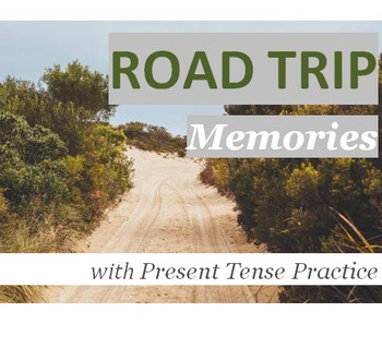 Travel & Transportation (C): Road Trip Memories w/ Present Tense (Adult ESL)