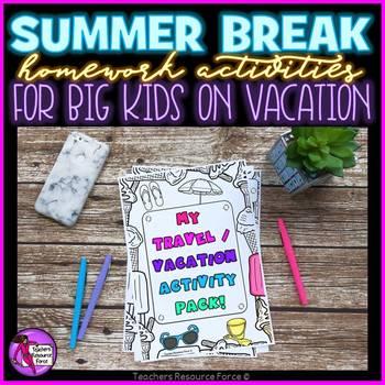 Summer Break homework activities