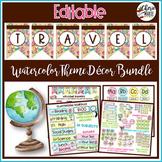 Travel Watercolor Classroom Decor Editable Bundle