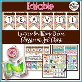 Travel Watercolor Classroom Decor Editable Classroom Jobs