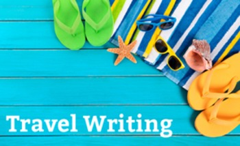 Travel Writing 5 Week Unit - 15 Lessons, PPT, Resources, Homework!