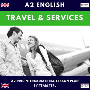 Travel and Services A2 Pre-Intermediate Lesson Plan For ESL