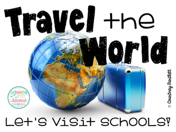Travel the World: Let's Visit Schools! (School license)