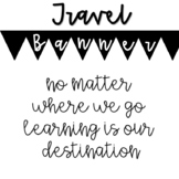 """Travel-themed Banner - """"No Matter Where We Go, Learning Is"""