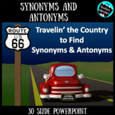 Synonyms and Antonyms PowerPoint Lesson