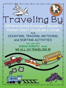 Traveling By...Emergent Readers,Language,Reading & Math Activities