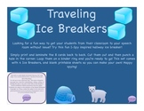 Traveling Ice Breakers