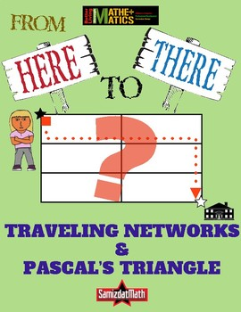 Traveling Networks and Pascal's Triangle: Combinatorics and Patterns