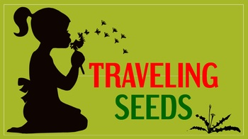 Traveling Seeds (Powerpoint)