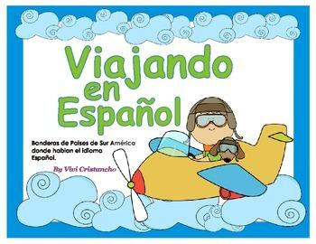 Traveling Through South America in Spanish- Viajando por S