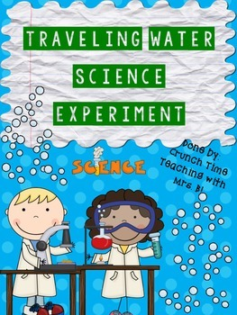 Traveling Water Science Experiment