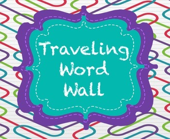 Traveling Word Wall