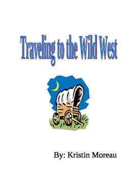 Traveling to the wild west- The Oregon Trail