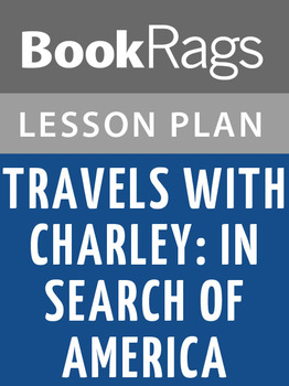 Travels with Charley: In Search of America Lesson Plans