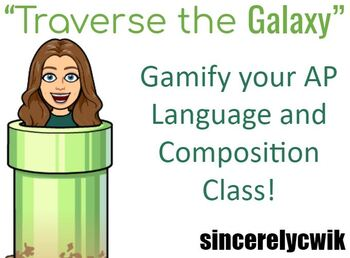 Traverse the Galaxy! Gamify AP Language and Composition