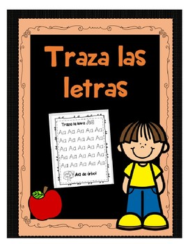 Traza las letras del abecedario - Escribe las letras