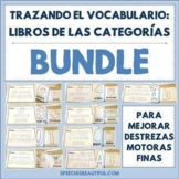 Trazando El Vocabulario: 9 Spanish Category Vocabulary Tracing Mini-books BUNDLE