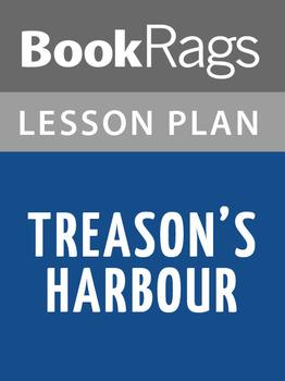 Treason's Harbour Lesson Plans